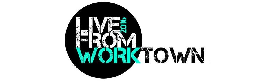Live from Worktown